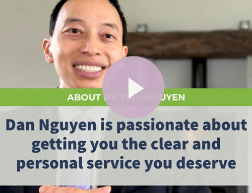 Dan Nguyen is passionate about getting you the clear and personal service you deserve