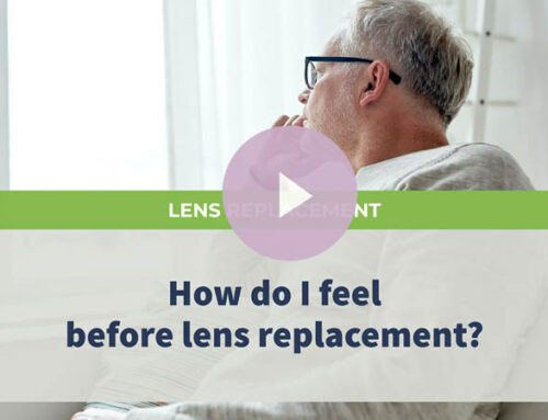 How do I feel before lens replacement?
