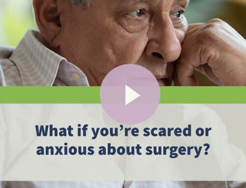 What if you're scared or anxious about eye surgery?